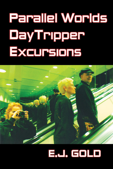 Photo of Parallel Worlds DayTripper Excursions book cover